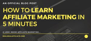 how to learn affiliate marketing in 5 minutes